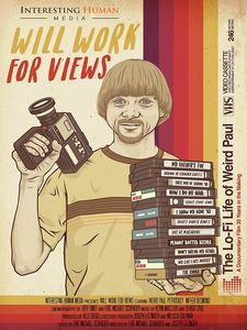 Will Work For Views: The Lo-Fi Life Of Weird Paul