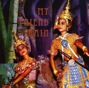My Friend Rain