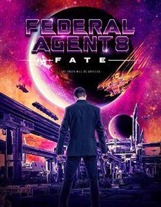 Federal Agent 8: Fate