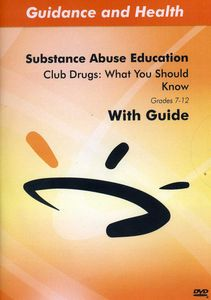 Club Drugs: What You Should Know