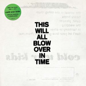This Will All Blow Over In Time , Cold War Kids