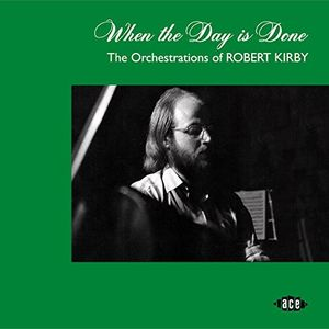 When The Day Is Done: Orchestrations Of Robert Kirby /  Various [Import]