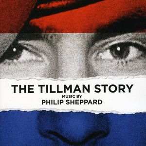 The Tillman Story (Original Soundtrack)