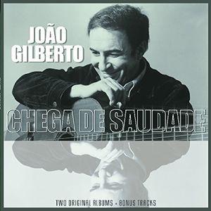 Joao Gilberto /  Chega De Saudade [Import]