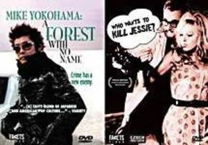Mike Yokohama: Forest With No Name & Who Wants to