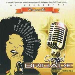 Gospel Brigade Various Artistes
