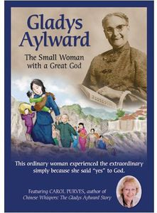 Gladys Aylward-Small Woman With a
