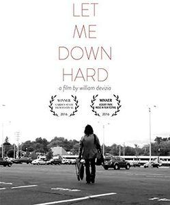Let Me Down Hard