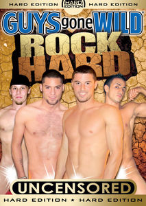 Guys Gone Wild: Rock Hard