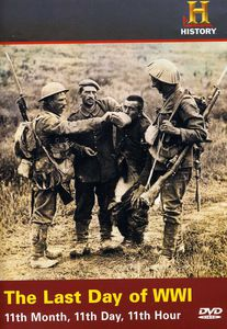The Last Day of World War I