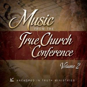 Music from the True Church Conference 2 /  Various