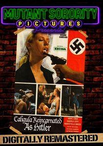 Caligula Reincarnated as Hitler