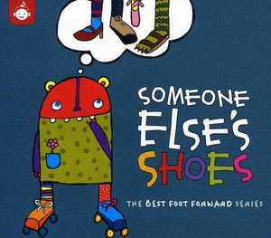 Someone Else's Shoes - Best Foot Forward Children's Music Series