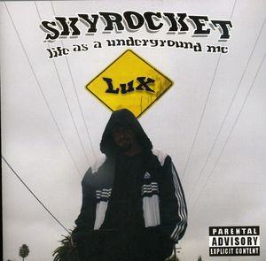Skyrocket Life As a Underground MC