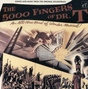 The 5,000 Fingers of Dr. T. (Songs and Music From the Original Soundtrack) [Import]