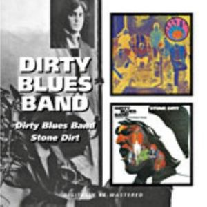 Dirty Blues Band /  Stone Dirt [Import]