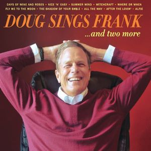 Doug Sings Frank & Two More