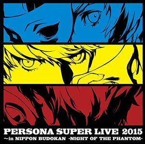 Persona Super Live 2015 -In Niudokan -Night Of The [Import]