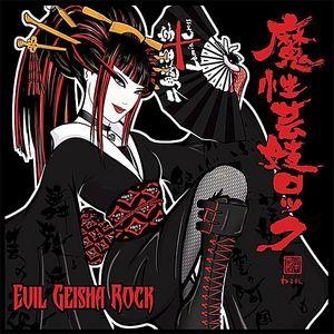 Evil Geisha Rock
