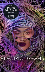 PHILIP K DICKS ELECTRIC DREAMS