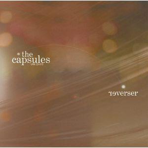 Capsules : Reverser
