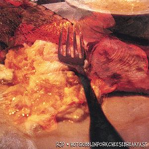 Hot Gobblin Pork Cheese Breakfast