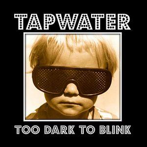 Too Dark to Blink