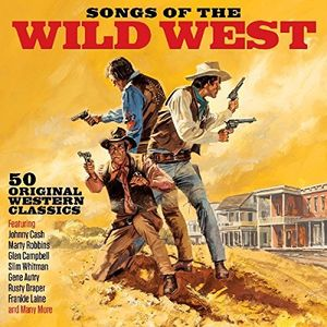 Songs Of The Wild West /  Various [Import]