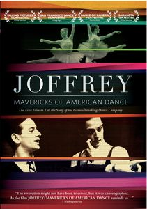 Joffrey: Mavericks of Dance