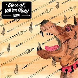 Class Of Kill'em High /  Class of Kill'em High
