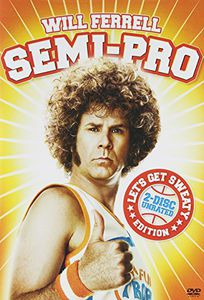 Semi-Pro (Let's Get Sweaty Edition)
