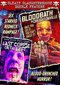 Bloodbath in Creightonville /  Last Corpse on the Left