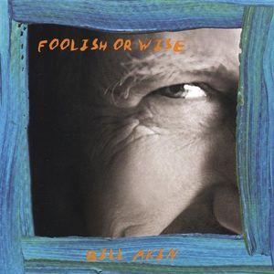 Foolish or Wise