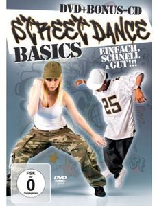 Streetdance Basics: Einfach, Schnell & Gut