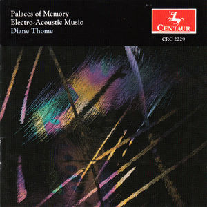 Palaces of Memory /  Electro-Acoustic Music