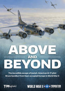 Above and Beyond: The Incredible Escape of Jewish-American