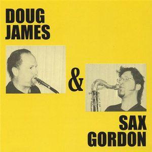 Doug James & Sax Gordon
