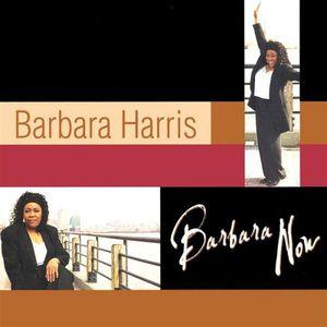 Barbara Now