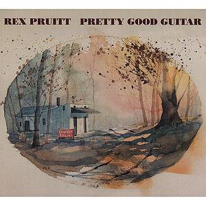 Pruitt, Rex : Pretty Good Guitar
