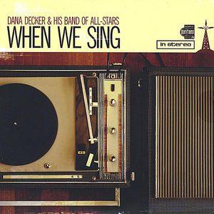 When We Sing
