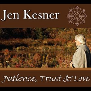 Patience Trust & Love
