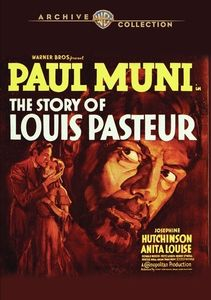 The Story of Louis Pasteur , Paul Muni