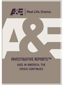 Aids in America: The Crisis Continues