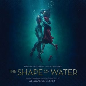 The Shape of Water (Original Motion Picture Soundtrack)