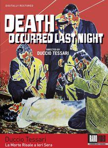 Death Occurred Last Night (La Morte Risale a lera Sera)