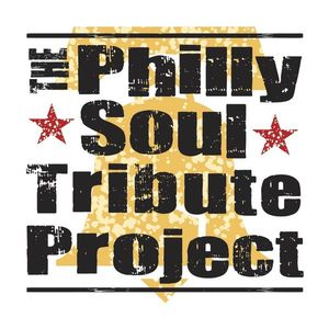 Philly Soul Tribute Project
