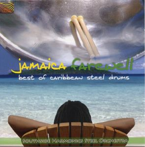 Jamaica Farewell: Best of Caribben Steeldrums