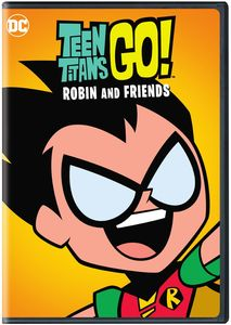 Teen Titans Go: Robin And Friends