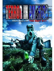 Terror in America: Preparing for the Next 9 /  11