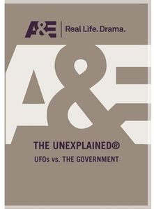 Unexplained: UFO's Vs. the Government